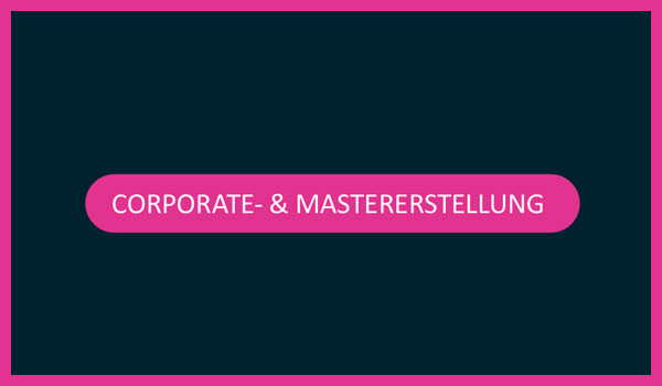 corporate_mastererstellung